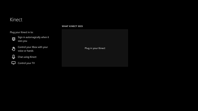 The 'What Kinect sees' screen, with no picture and the words 'Plug in your Kinect'