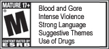 ESRB Rating Mature. Blood and Gore, Intense Violence, Strong Language, Suggestive Themes, Use of Drugs. Visit www.esrb.org for updated rating information