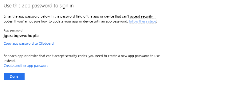 A temporary app password is displayed on a screen along with options to 'Copy app password to Clipboard' and 'Create another app password' and a 'Done' button.