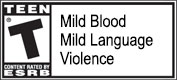 ESRB T, Teen: Mild Blood, Mild Language, Violence